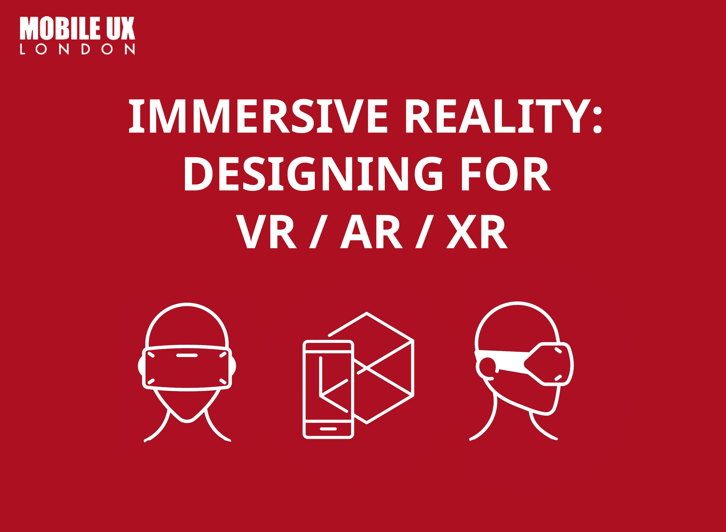 Immersive Reality Designing for VR AR XR