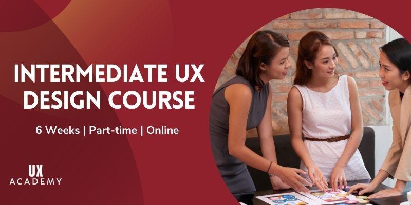 intermediate ux design course