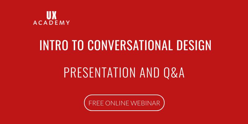 UX-ACADEMY-CONVERSATIONAL-VOICE-DESIGN-WEBINAR-APRIL-2020