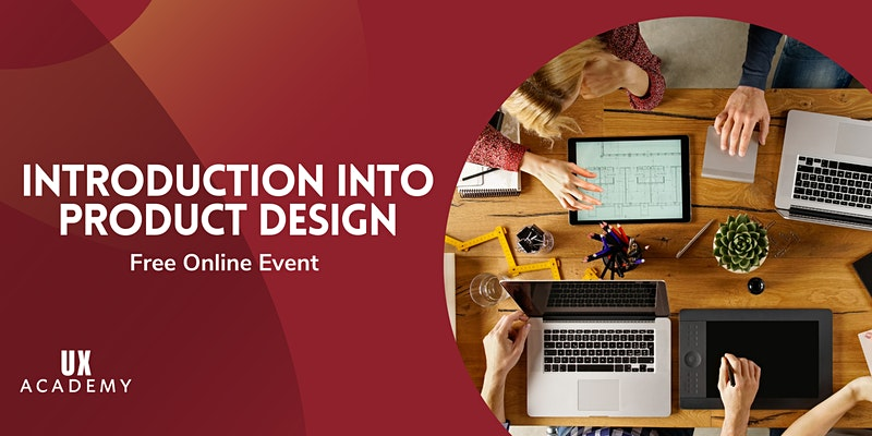 introduction into product design_ux_academy_free_online_event_webinar